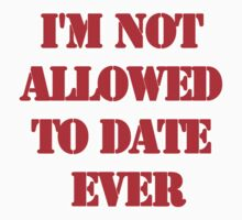i'm not allowed to date ever by mark ashkenazi