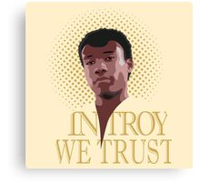 In Troy We Trust Canvas Print