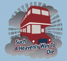 Such A Heavenly Way To Die - cloud version Kids Tee