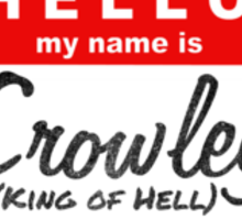 Hello My Name is Crowley Sticker
