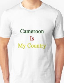 Cameroon Is My Country T-Shirt