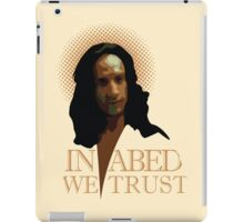 In Abed We Trust iPad Case/Skin