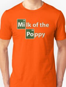 Game of Thrones Breaking Bad Milk of the Poppy T-Shirt