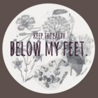 Below My Feet by oliviajane