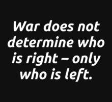 War determines... by codeslinger