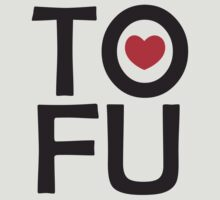 I LOVE TOFU - TYPOGRAPHY by thischarmingfan