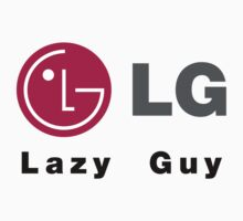 LG - Lazy Guy by Quddus