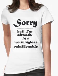 SORRY Womens Fitted T-Shirt