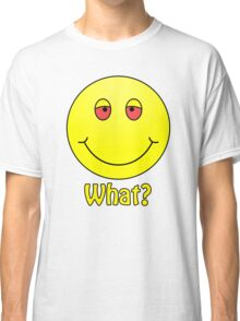 Smiley What? Classic T-Shirt