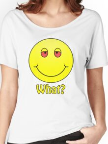 Smiley What? Women's Relaxed Fit T-Shirt