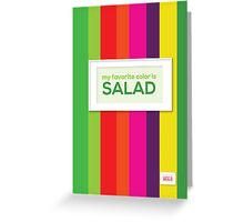 My favorite color is salad Greeting Card