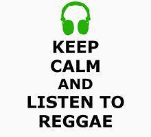 Keep Calm And Listen To Reggae Unisex T-Shirt