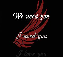 I Need You by rippledancer