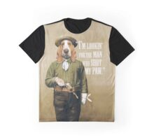 """I'm looking' for the man who shot my paw."" Graphic T-Shirt"