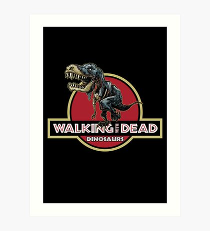 Walking With Dead Dinosaurs Art Print