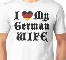 I Love My German Wife Unisex T-Shirt