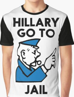 Hillary Clinton Go To Jail Graphic T-Shirt