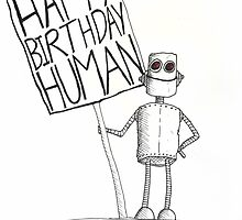 Happy Birthday Human by renduh