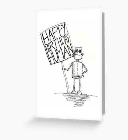 Happy Birthday Human Greeting Card