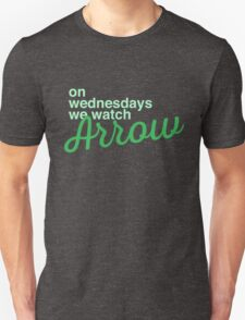 On wednesdays we watch Arrow T-Shirt