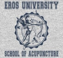 Eros University School of Acupuncture - Fictional College Shirt - Cupid Acupuncture School by traciv