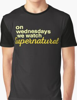 On wednesdays we watch Supernatural Graphic T-Shirt