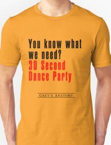 30 Seconds Dance Party T-Shirt