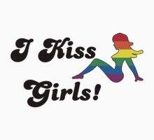 I Kiss Girls by shakeoutfitters