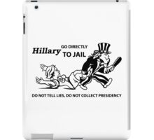 Hillary Clinton For Prison 2016  iPad Case/Skin