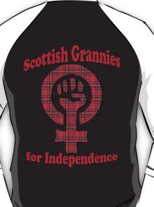 Scottish Grannies for Independence T-Shirt T-Shirt
