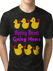 ㋡♥♫Spring Break-Going Home Ducks Clothing & Stickers♪♥㋡ Tri-blend T-Shirt