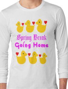 ㋡♥♫Spring Break-Going Home Ducks Clothing & Stickers♪♥㋡ Long Sleeve T-Shirt