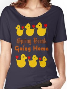 ㋡♥♫Spring Break-Going Home Ducks Clothing & Stickers♪♥㋡ Women's Relaxed Fit T-Shirt