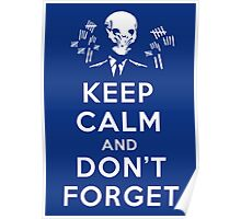 Inspired by The Doctor's Adventures - Keep Calm and Don't Forget - The Silence Poster
