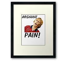 PAIN! - JAY CARTWRIGHT Framed Print