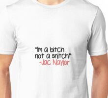 Jac Naylor Quote [1] Unisex T-Shirt