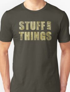 Stuff and things T-Shirt