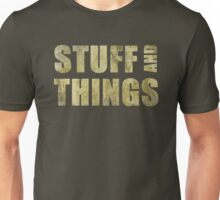 Stuff and things Unisex T-Shirt