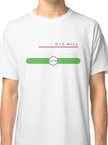 Old Mill station (east end, above ground) Classic T-Shirt