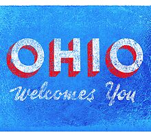 OHIO Welcomes You by Will Ruocco