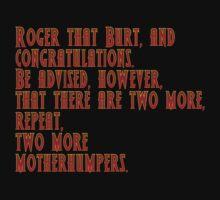 Tremors - Roger That Burt And Congratulations... T-Shirt