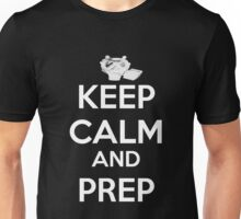 Keep Calm And Prep Unisex T-Shirt