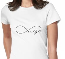 Be Clearly Aware of the Stars and Infinity on High. Then Life Seems Almost Enchanted after All Womens Fitted T-Shirt