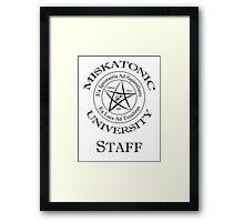 Miskatonic University - Staff Framed Print