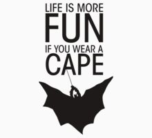 Batman - Life is more fun... (bright shirts) by glassCurtain