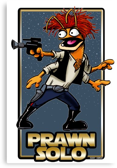 Prawn Solo by Kenny Durkin