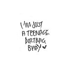 Teenage Dirtbag, baby by kristinidk