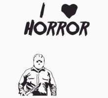 I Love Horror by Jacob Porter