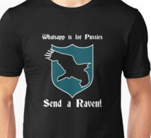 Whatsapp is for pussies, Send a Raven Unisex T-Shirt