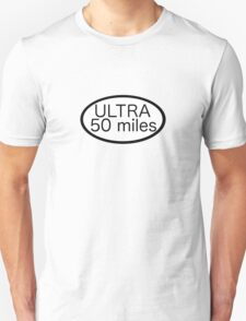 Ultra 50 miles T-Shirt